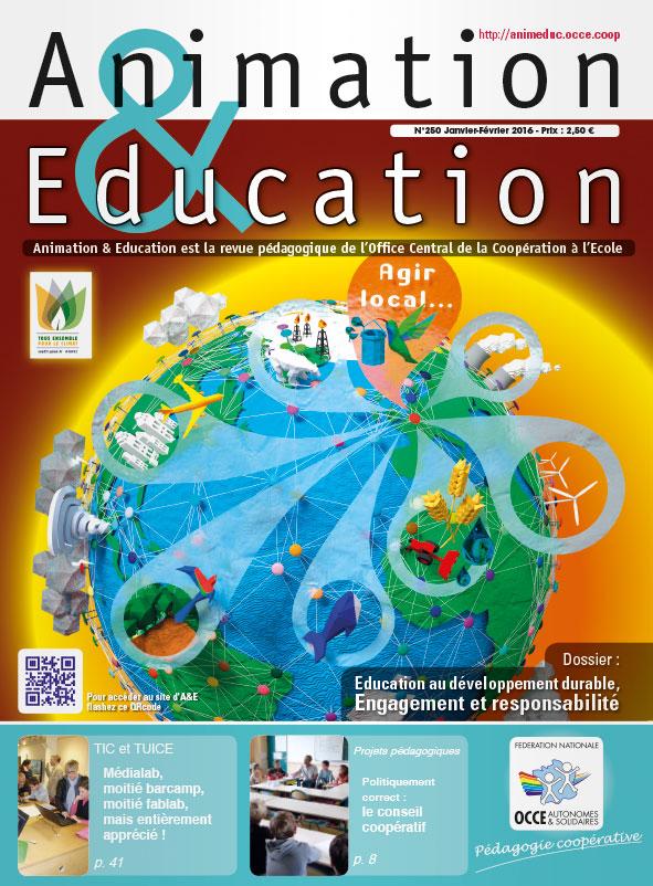 """Revue """"Animation &Education"""" n°250 janvier-février 2016"""
