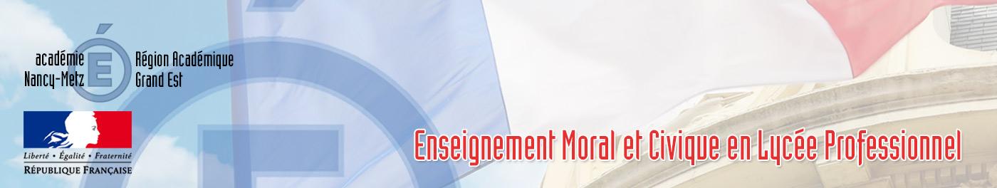 Enseignement Moral et Civique en Lycée Professionnel, Académie de Nancy-Metz