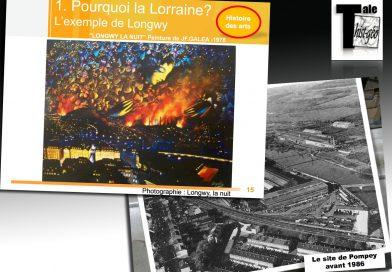 Les transformations des espaces productifs et décisionnels, exemples de Longwy et Pompey