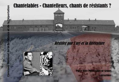 """Présentation d'un projet interdisciplinaire """"Chantefables – chantefleurs, chants de résistants"""""""